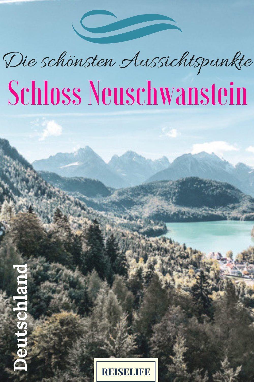 Schloss Neuschwanstein Tickets So Machst Du Es Richtig Schloss Neuschwanstein Urlaub Bayern Und Reisen