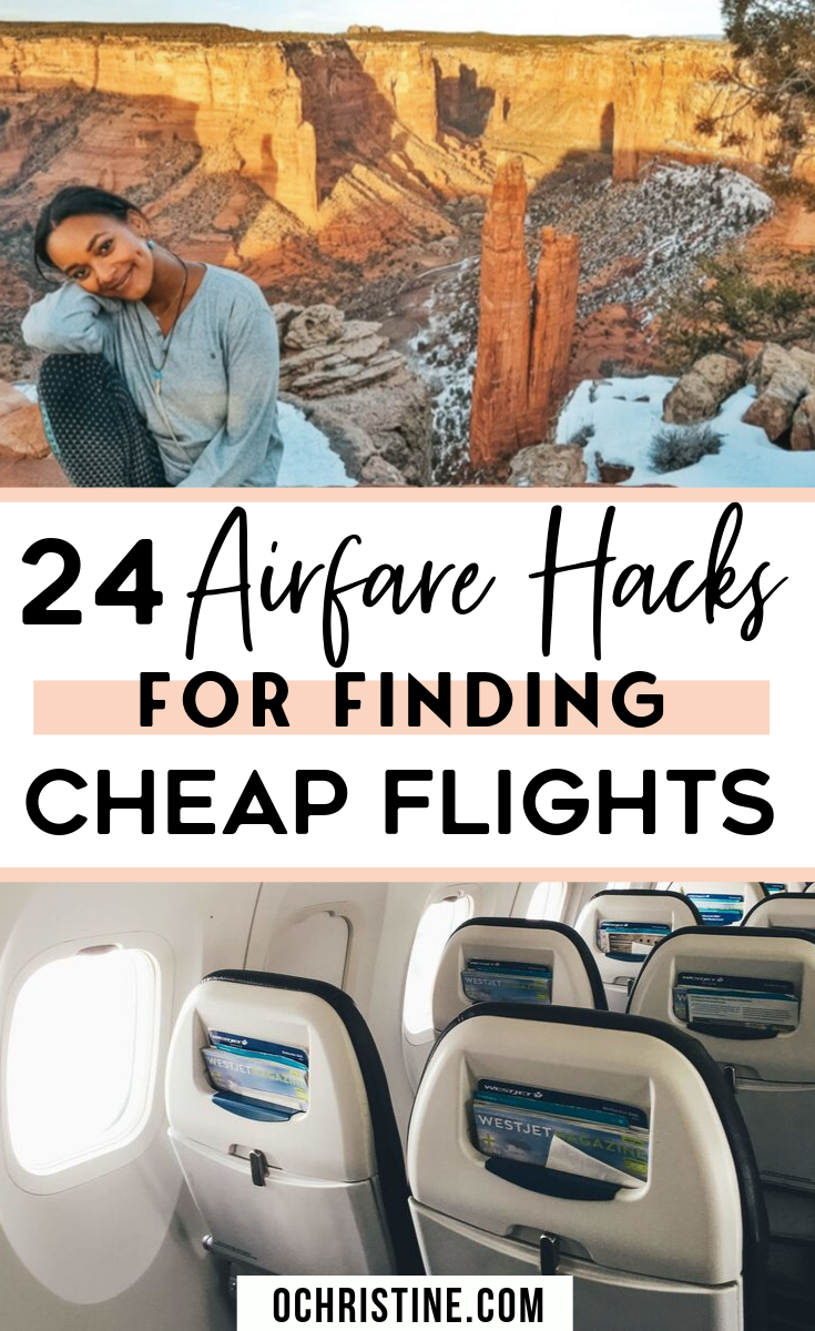 24 Airfare Hacks for Finding the Best Fares and Cheap Flight Deals in 2019 — O. Christine