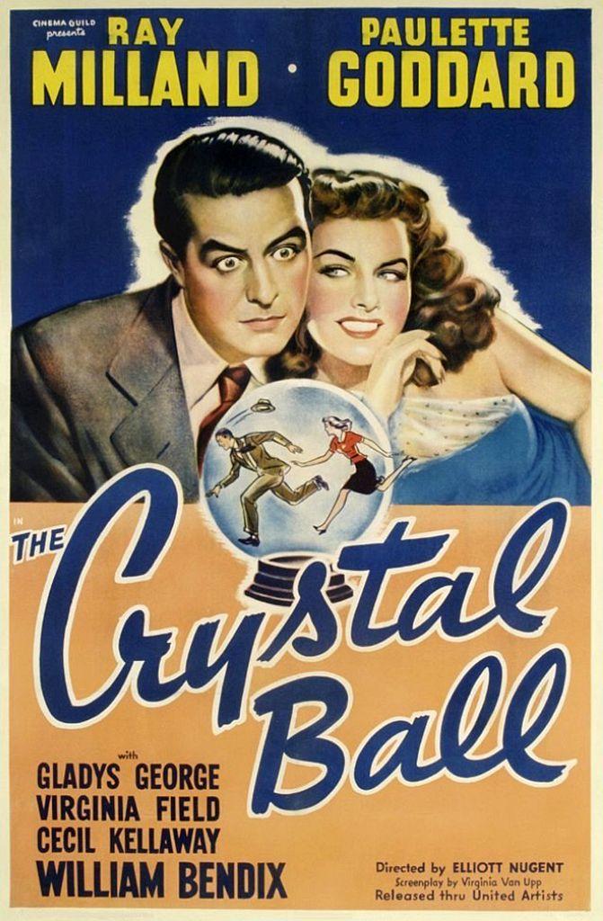 The Crystal Ball 1943 Starring Ray Milland Paulette Goddard