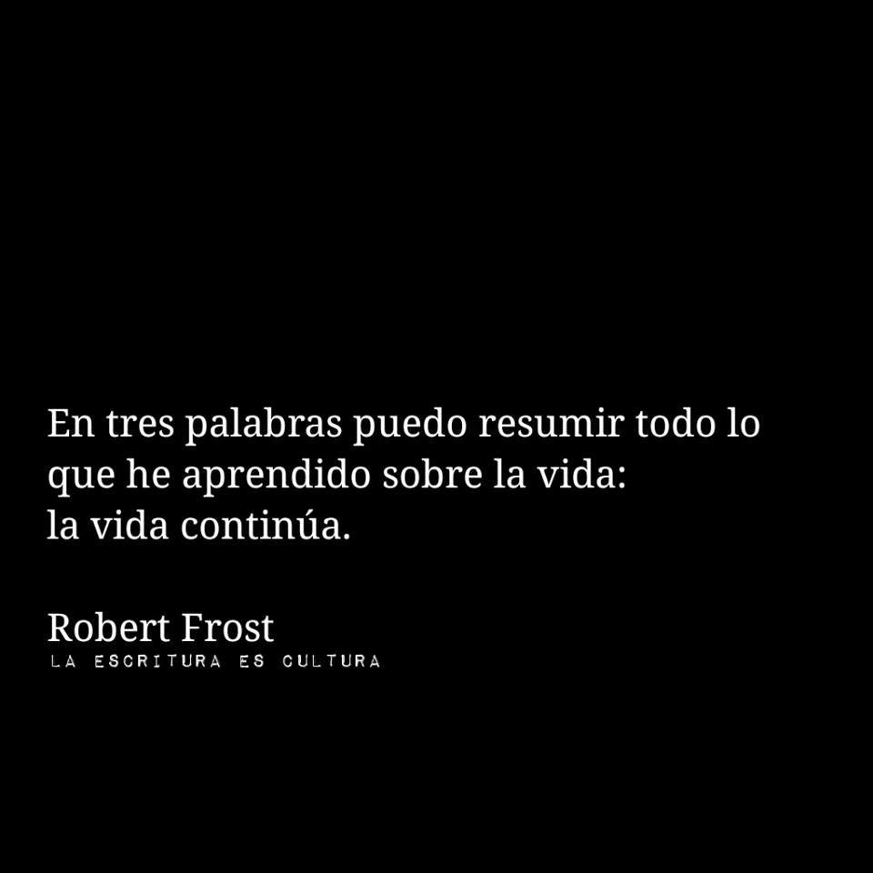 Robert Frost 960960 Frases De La Vida Palabras Y