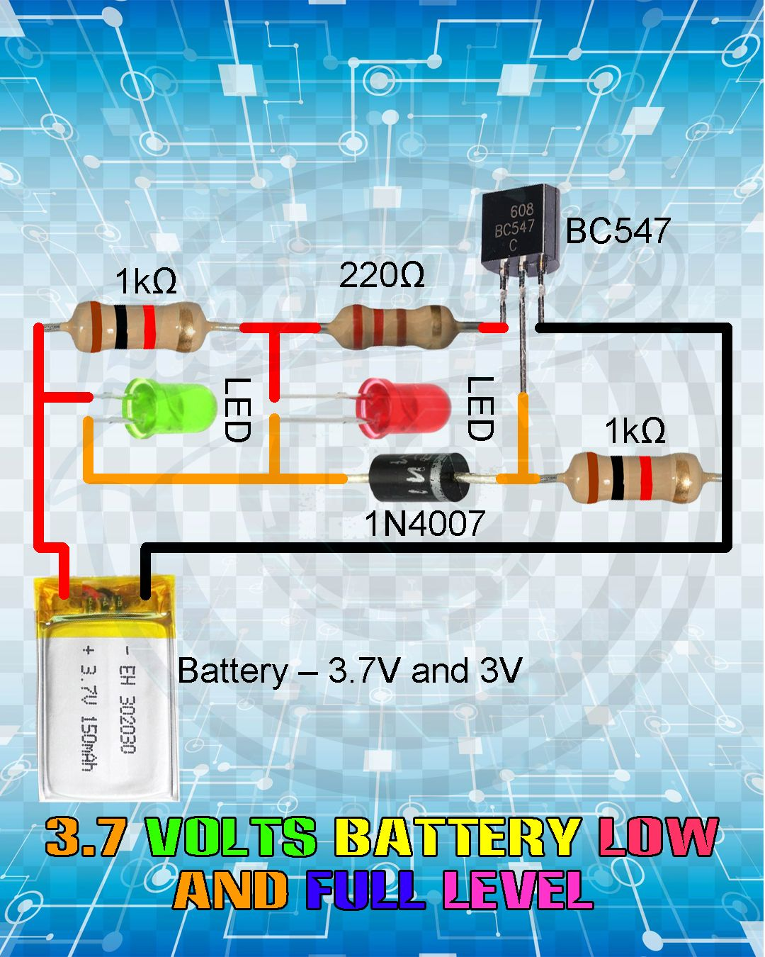 3 7 Volts Battery Low And Full Level Electronic Circuit Projects Electronics Mini Projects Electronics Circuit