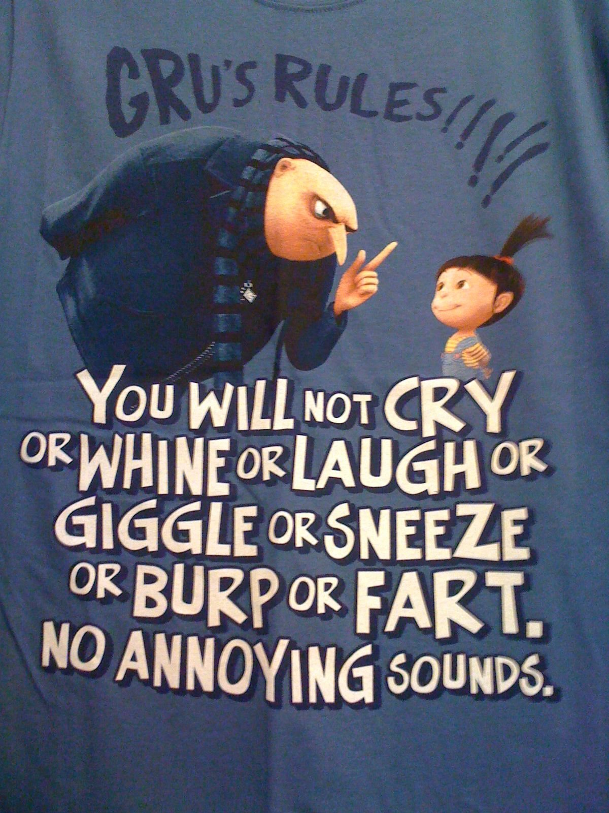 Gru Rules. Despicable Me. Making this into a poster for