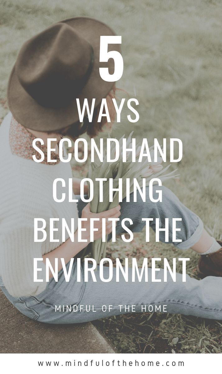 How Secondhand Clothing Benefits the Environment