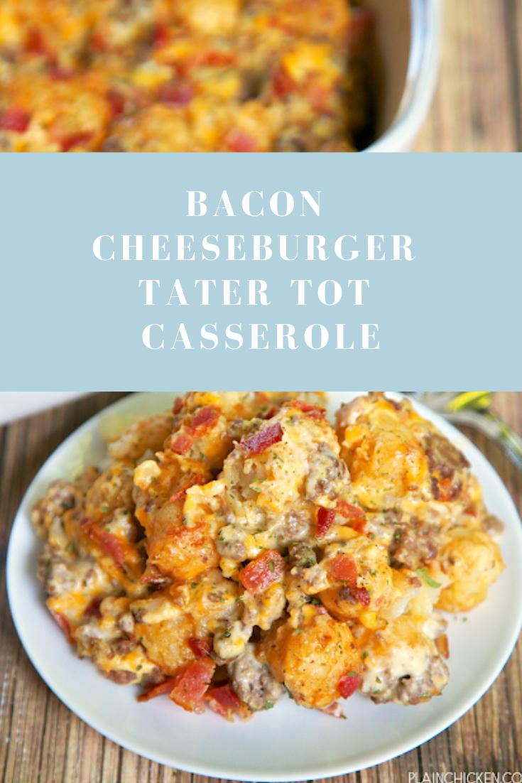 Bacon Cheeseburger Tater Tot Cassebole Resep Makanan Resep Daging Sapi Resep Sederhana