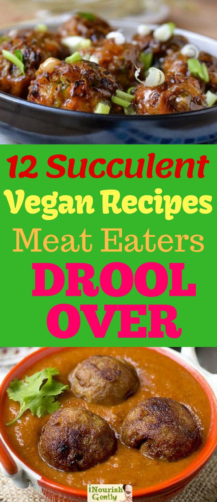 Mouthwatering Vegan Recipes Even Meat Eaters Will Truly Appreciate Vegan Veganized Meaty Vegetarian Nutrition Vegan Recipes Vegetarian Cooking