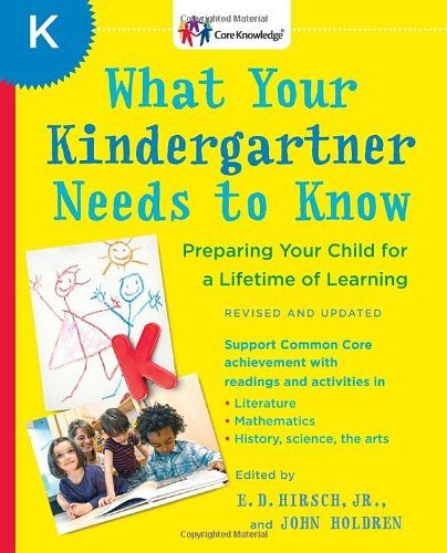 What Your Kindergartner Needs to Know (Revised and updated ...