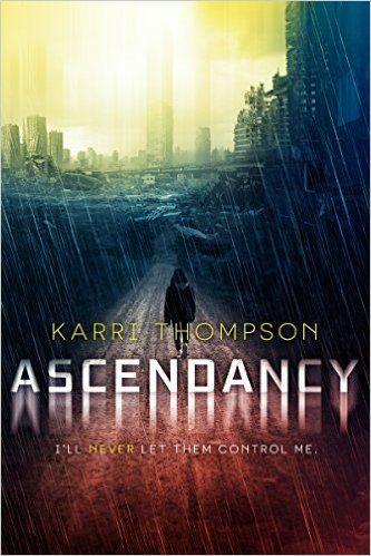 bb7758be09 Ascendancy (The Van Winkle Project) - Karri Thompson