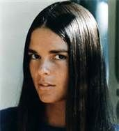Ali McGraw. Have always thought she was beautiful. Love Story was one of my favorite movies.