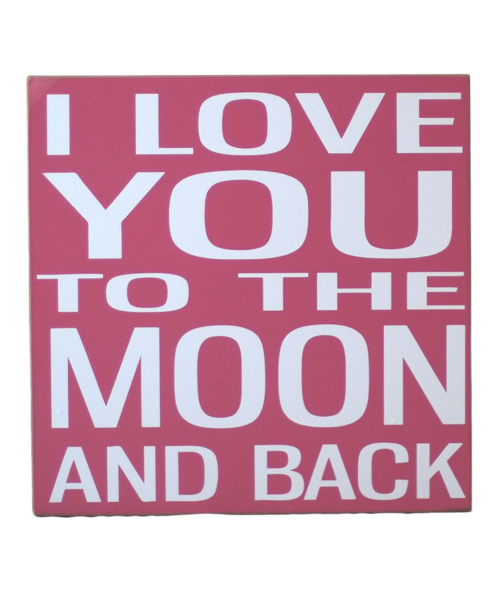 I love you too the moon and back!