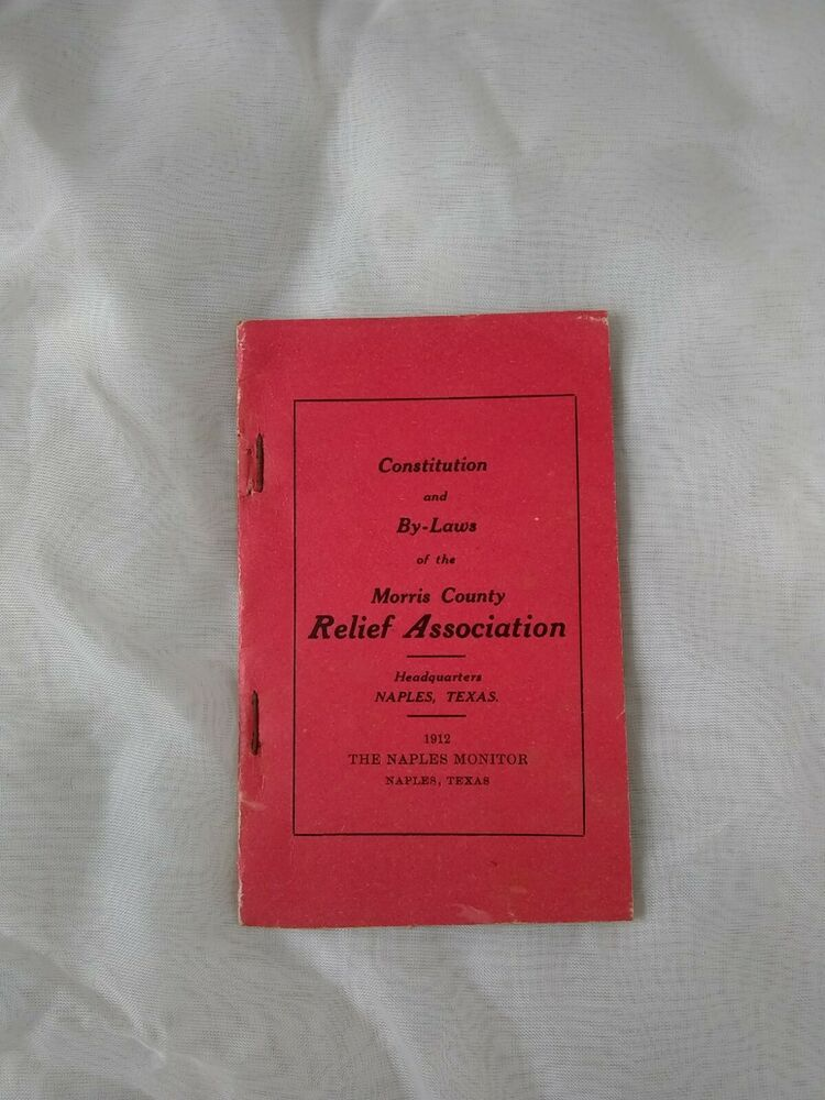 1912 Morris County Relief Association Naples Texas Constitution By