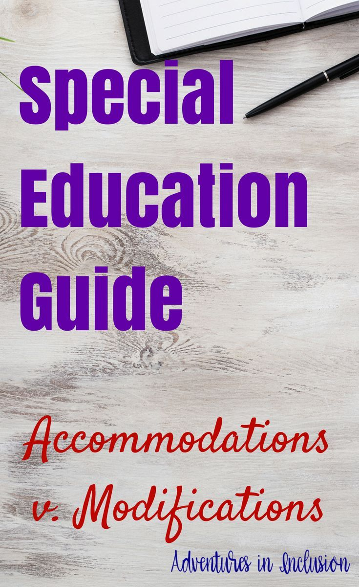 Special Education Guide: The Difference between Accommodations and Modifications - Adventures in Inclusion