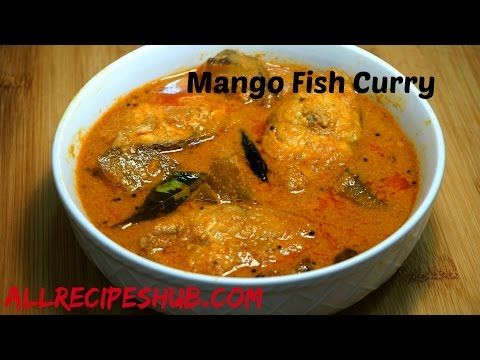 Mango fish curry fish curry with mango all recipes hub youtube food forumfinder Image collections