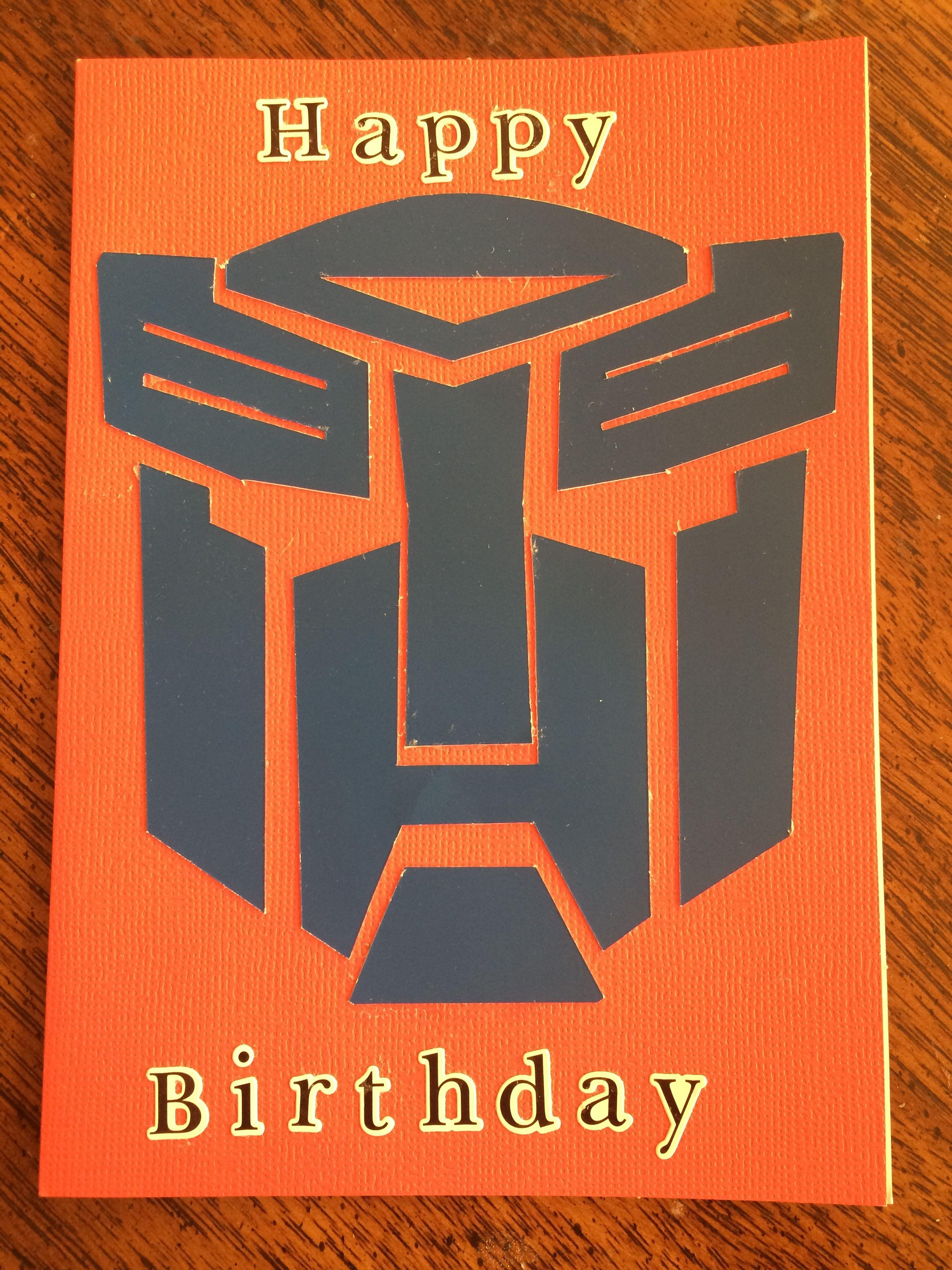 Transformers Birthday Card Cards Birthday Pinterest