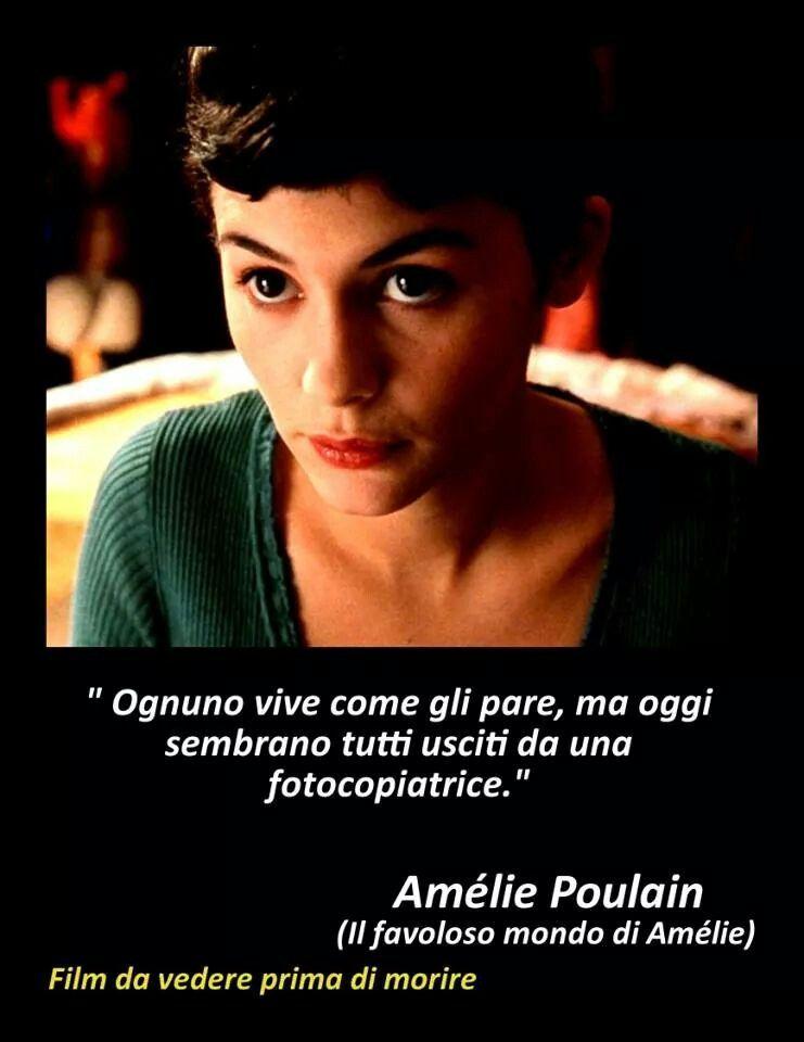 Il Favoloso Mondo Di Amelie Amelie Film Citazioni