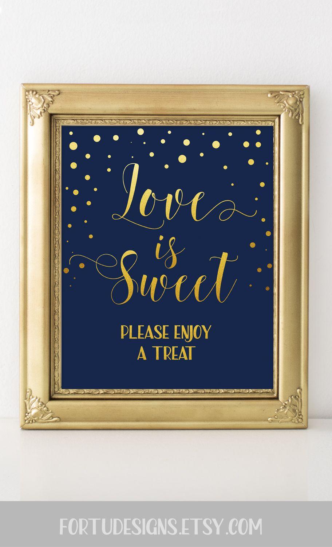 Gold navy blue wedding decor love is sweet please take a treat