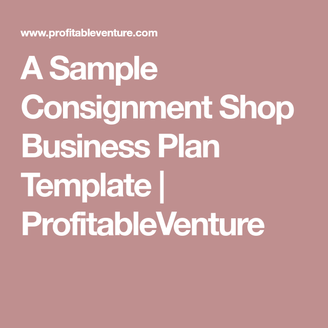 A sample consignment shop business plan template profitableventure a sample consignment shop business plan template profitableventure accmission Image collections