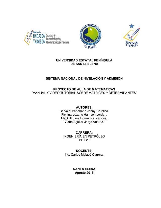 """UNIVERSIDAD ESTATAL PENÍNSULA  DE SANTA ELENA  SISTEMA NACIONAL DE NIVELACIÓN Y ADMISIÓN  PROYECTO DE AULA DE MATEMATICAS  """"MA..."""