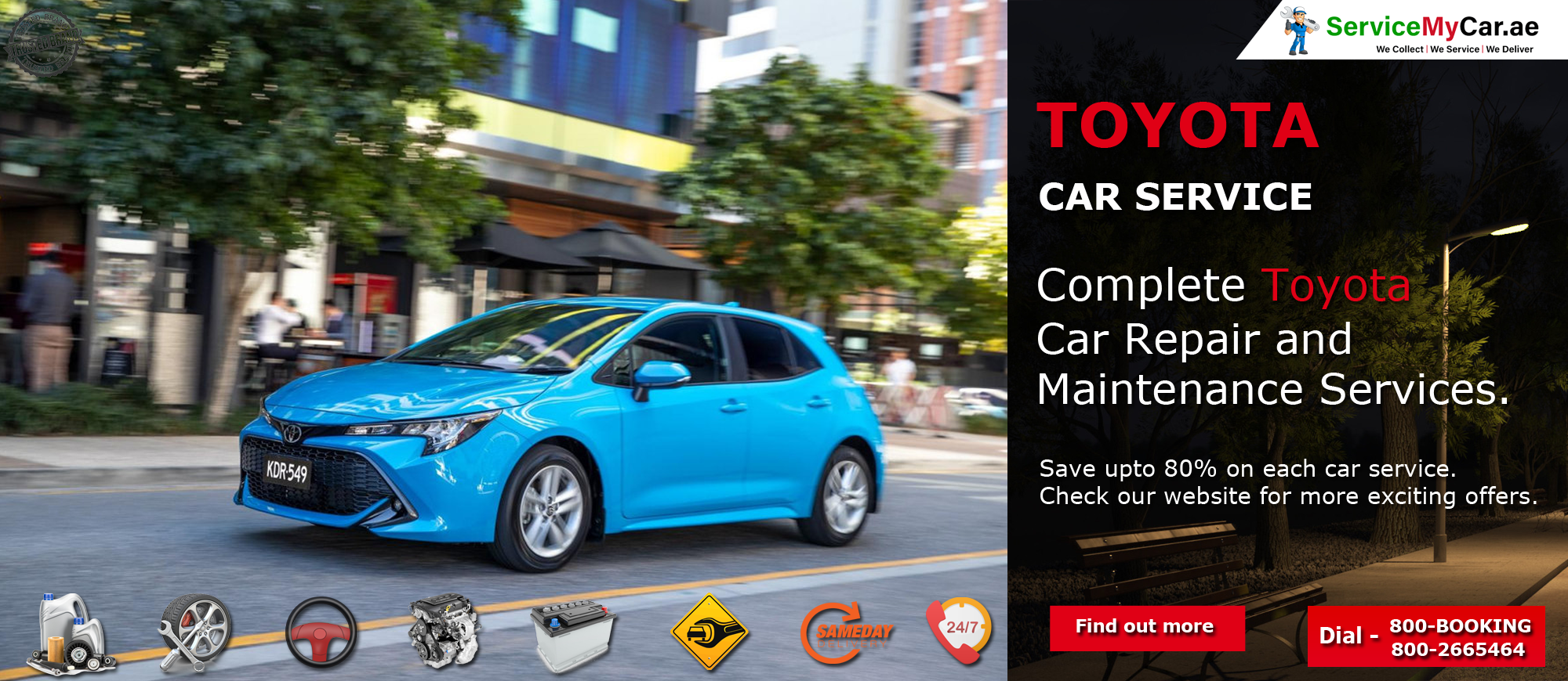 Save Up To 80 On Your Toyota Repairing And Servicing In The Uae Choose The Package From Servicemycar Website And Save Your Money By Dubai Cars Toyota Repair