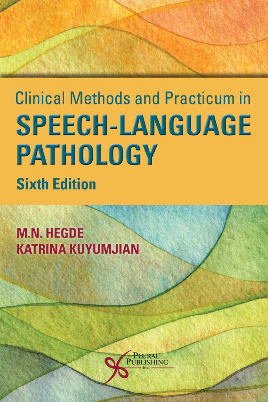 Clinical Methods And Practicum In Speech Language