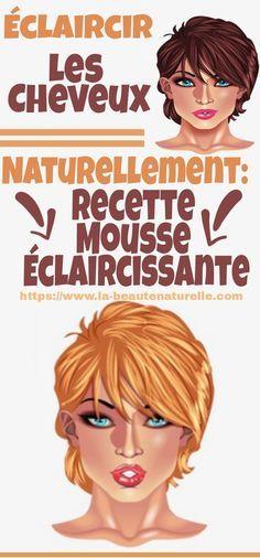 Éclaircir les cheveux naturellement: Recette mousse éclaircissante