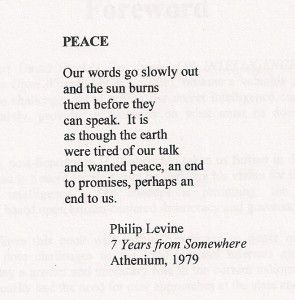 Philip Levine // as though the earth/were tired of our talk | Quotes