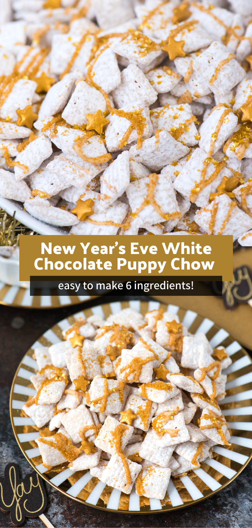 Easy To Make New Year S Eve White Chocolate Puppy Chow Snack Mix