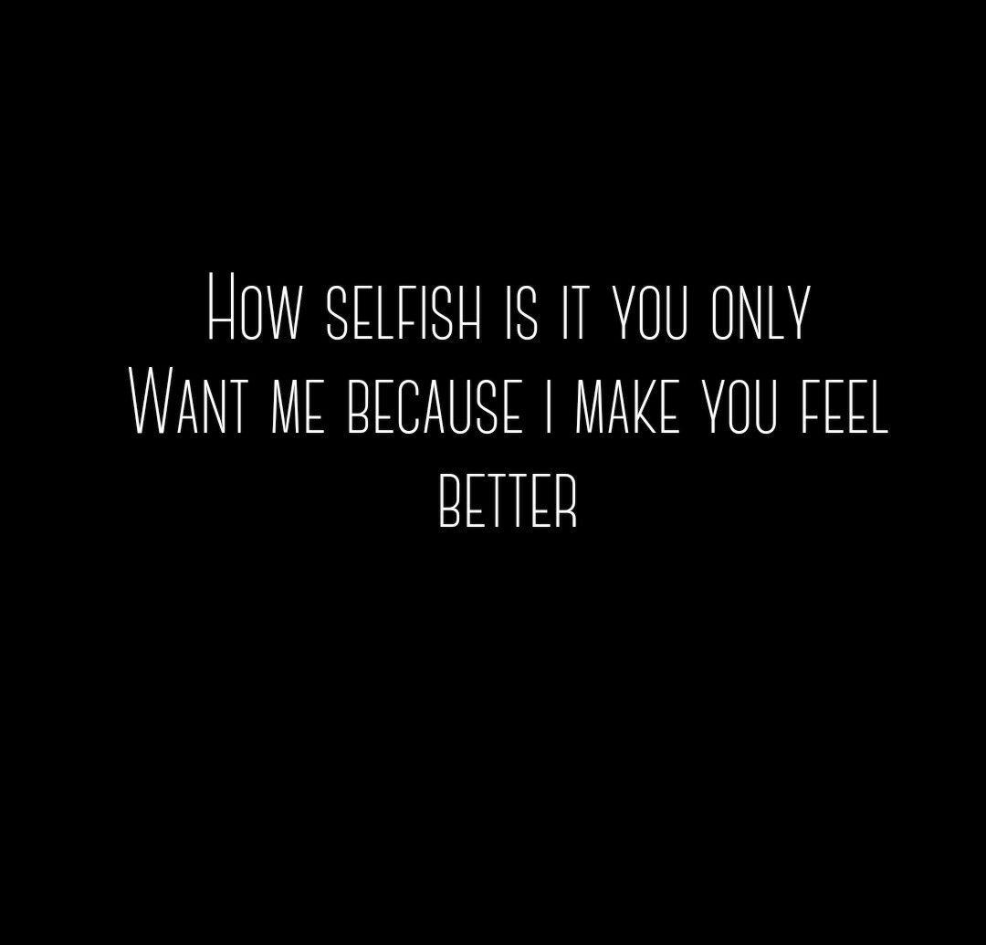 Selfish Love Quotes