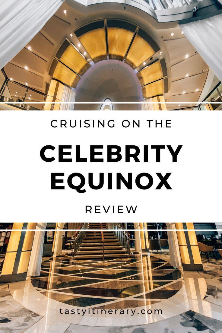 Cruising the Celebrity Equinox