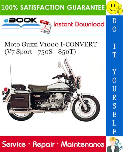 Moto Guzzi V1000 I Convert V7 Sport 750s 850t Motorcycle Service Repair Manual Moto Guzzi Repair Manuals Moto