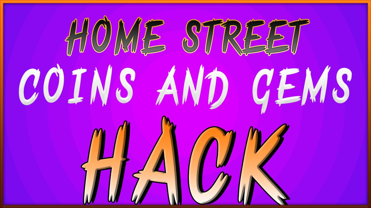 Get This Amazing Home Street Hack And Check Our Video Tutorial