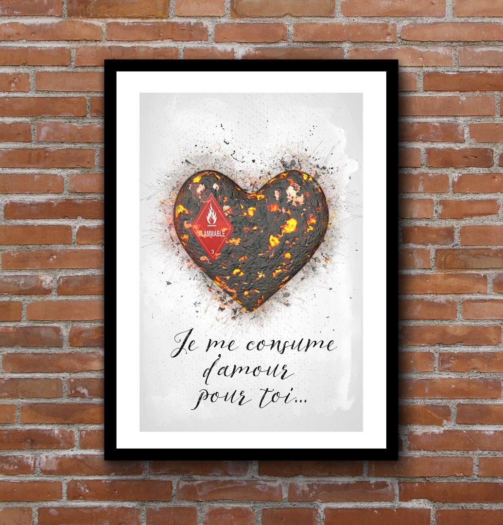 d coration murale affiche romantique je me consume d 39 amour pour toi format a3 affiches. Black Bedroom Furniture Sets. Home Design Ideas