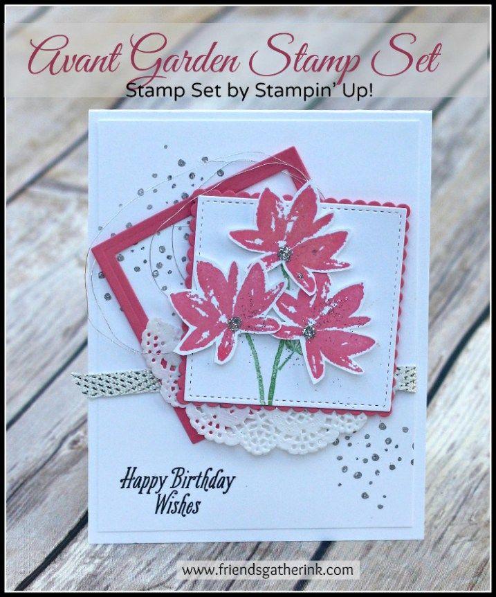 Birthday Card Idea Using Stampin' Up! Avant Garden Stamp