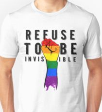 Refuse To Be Invisible Unisex T-Shirt