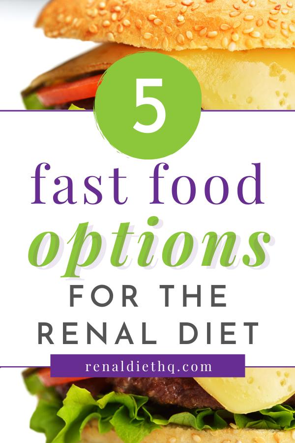 Fast Food Options for CKD Kidney disease diet recipes, Food