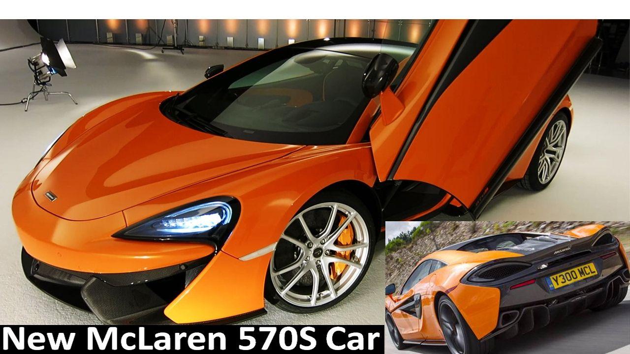 McLaren 570S New Car In depth review McLaren 570S New