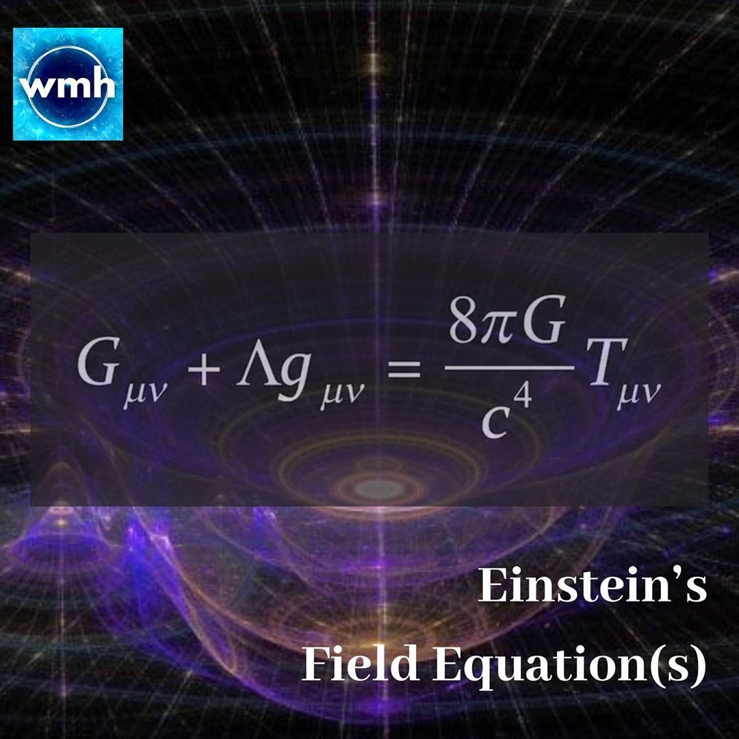 Equation Day Einstein S Field Equations These Equations Are The Fundamental Equations Of The Theory Of General Rela General Relativity Dark Energy Equations