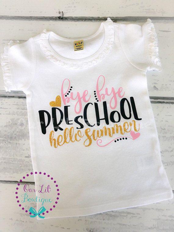 Last Day Of School Shirt   Bye Bye Preschool Hello Summer   Preschool Shirt    VPK