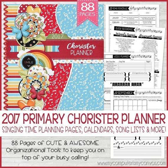 2017 Primary Chorister PLANNER, Singing Time Helps, 2017 Primary ...