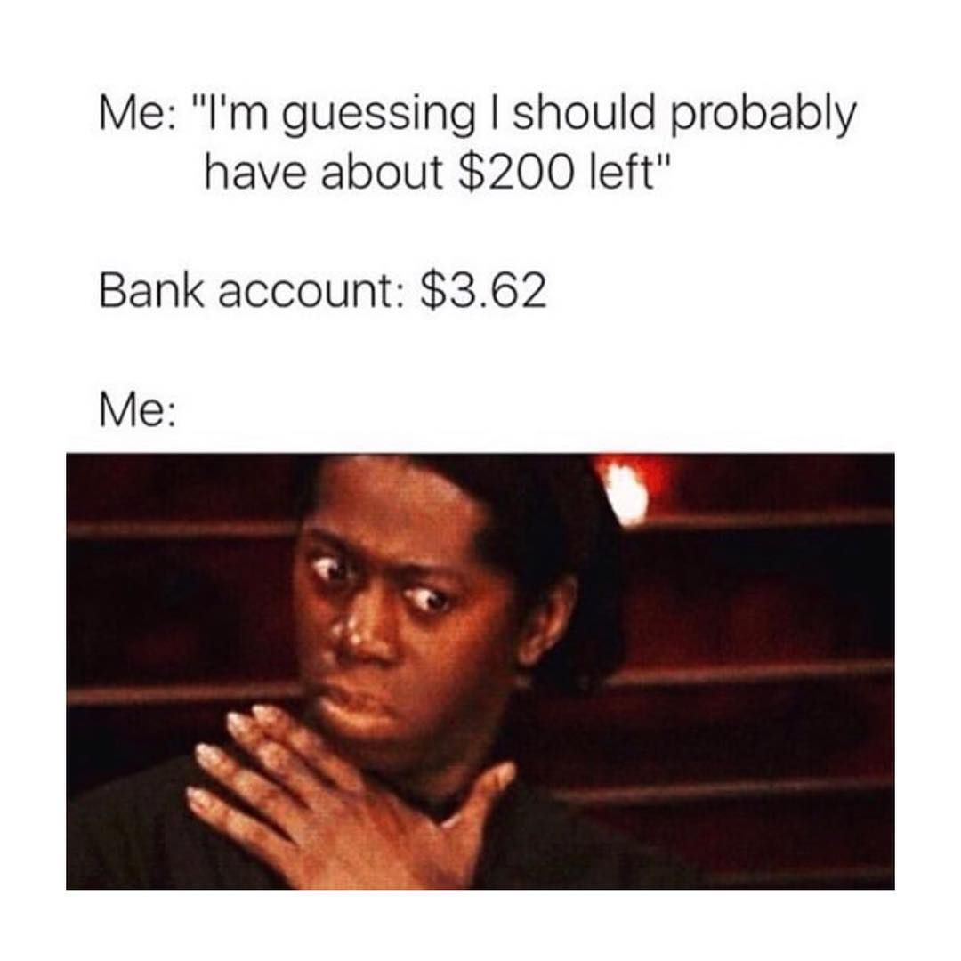 Vanderpump Rules Memes On Instagram Dear Bank Account I M Shocked And Confused Sincerely Me Meme Memes Memes Sarcastic Pictures Fresh Memes