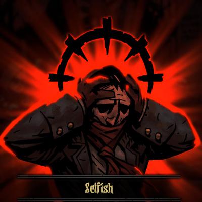 Selfish Funny Art Darkest Dungeon Dark Souls