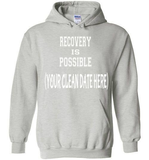Recovery Is Possible Hooded Sweatshirt