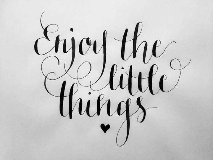 Happy Birthday Typography Cursive ~ Enjoy the little things ♡ brush lettering pinterest brush