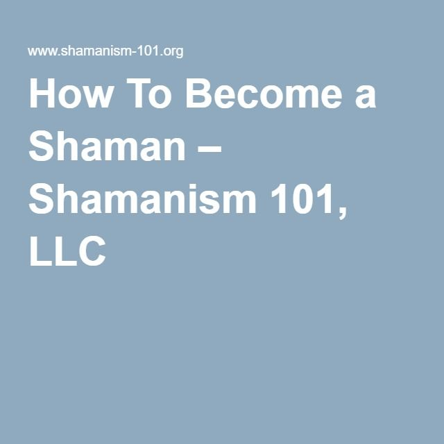 How To Become A Shaman Shaman How To Become Spiritual Journey