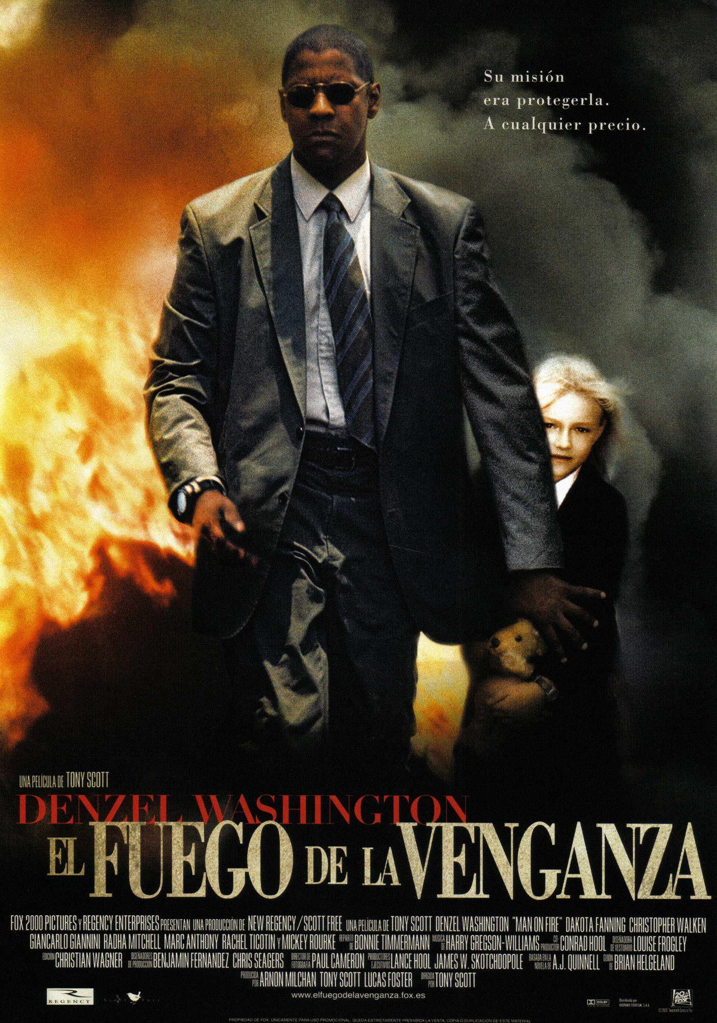 Cartel Espanol De El Fuego De La Venganza Man On Fire Fire Movie Streaming Movies