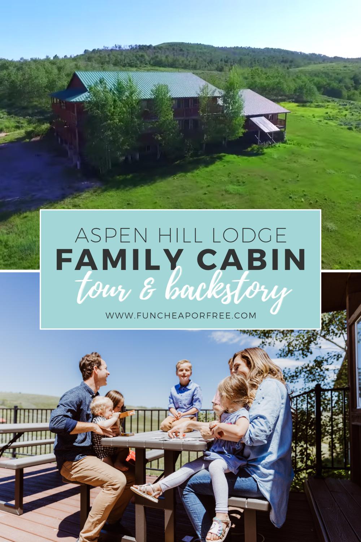Family Cabin Tour Story Behind Aspen Hills Lodge Fun Cheap Or Free In 2020 Tours Dude Ranch Fun