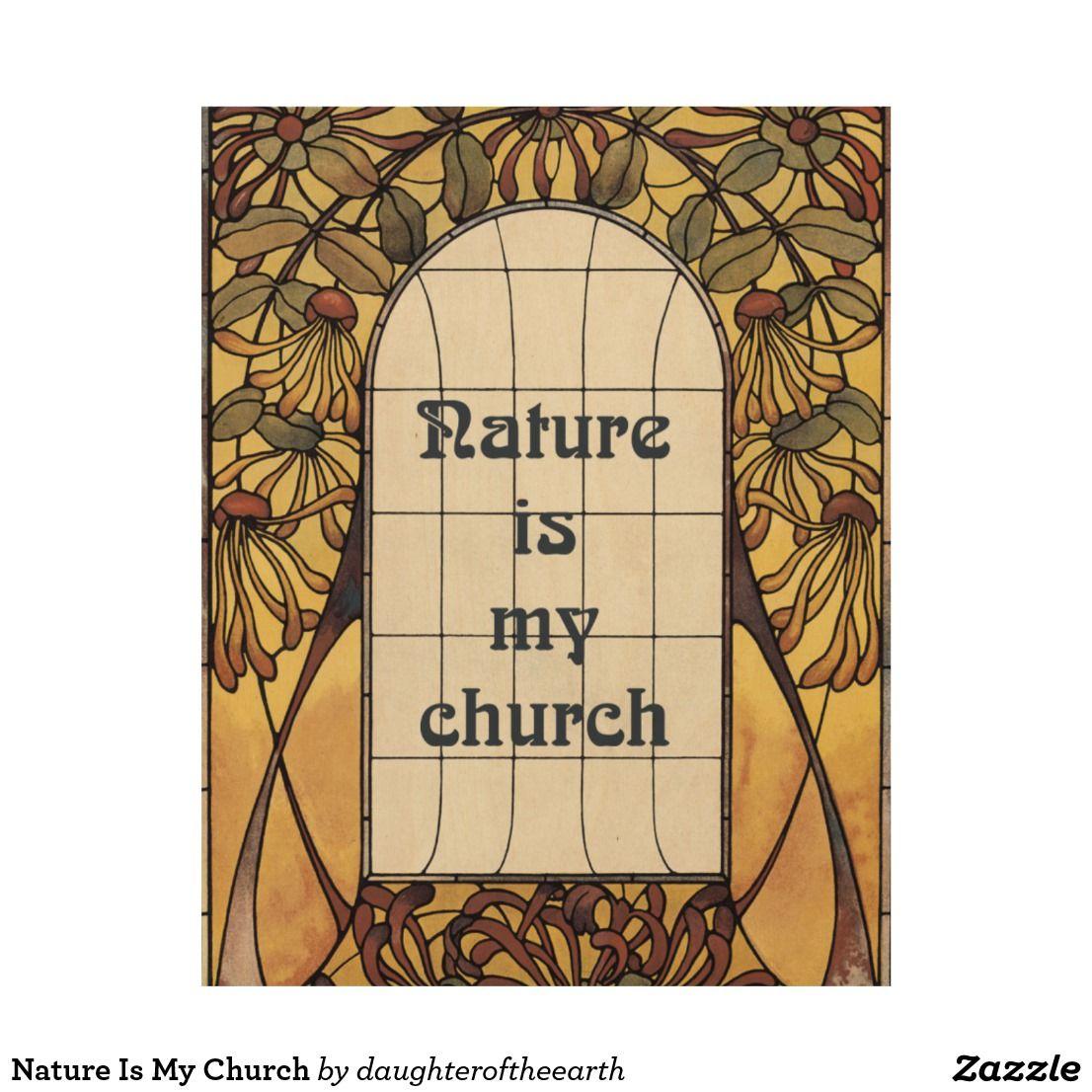 Nature Is My Church Wood Wall Art | Wood arts | Pinterest | Wood ...