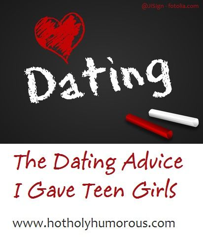 advice for dating girl teen
