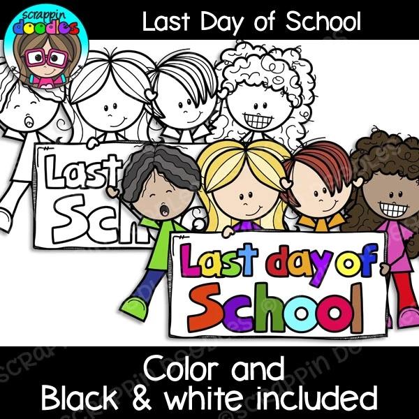 Last Day Of School Clip Art Last Day Of School Teaching Printables Clip Art