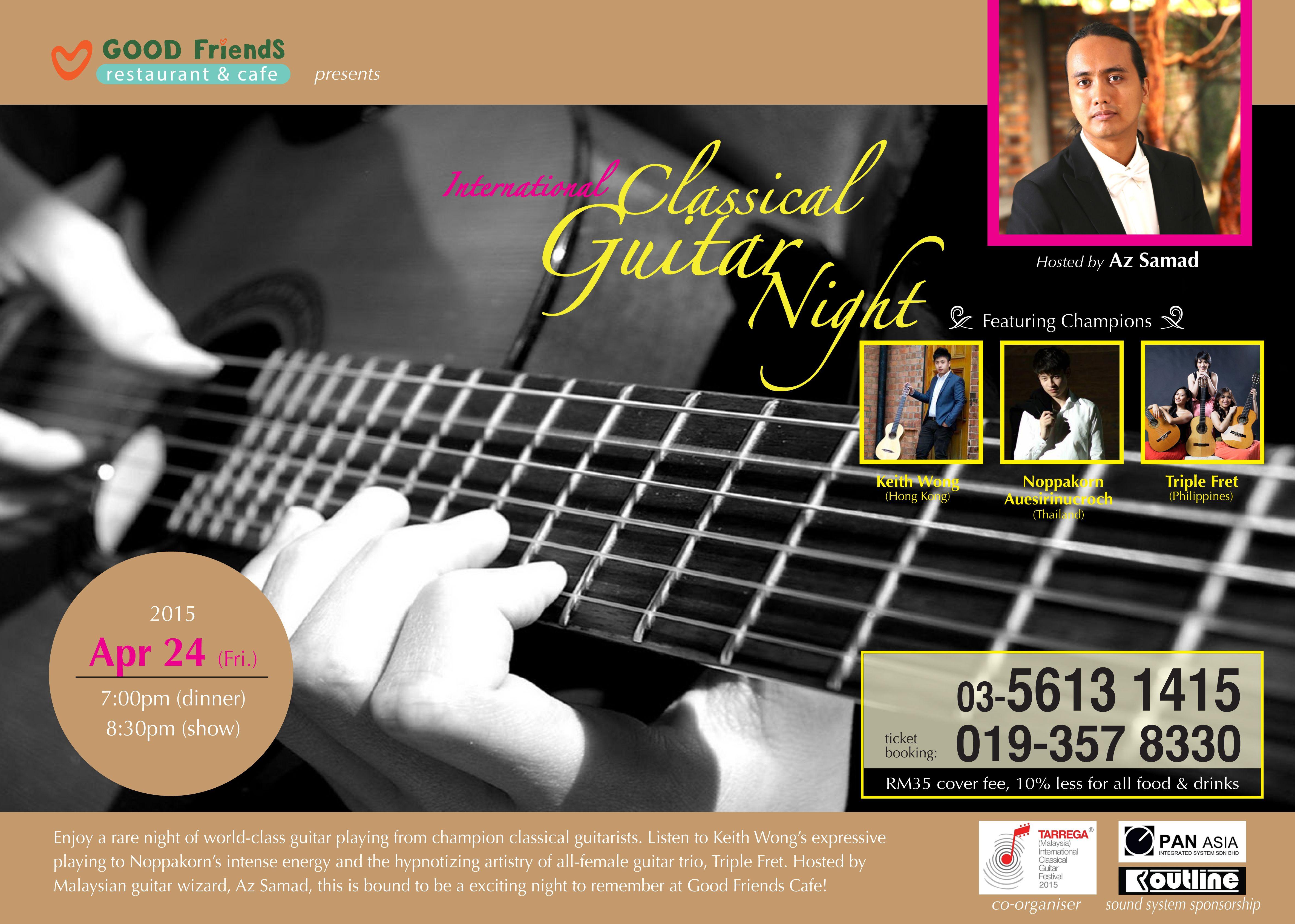 International Classical Guitar Night Featuring Champions Keith Wong Hong Kong Noppakorn Auesirinucroch Thailand Playing Guitar Friends Cafe Best Friends