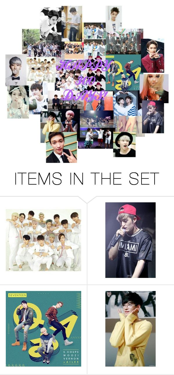 """""""HAPPY 300 DAYS TO SEVENTEEN!"""" by pieeella ❤ liked on Polyvore featuring art"""